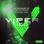 Shadow King: Viper 100 Pt 3