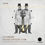 High Pressure Secret Sampler Vol 9