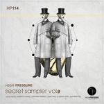 High Pressure Secret Sampler Vol 9