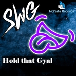 Hold That Gyal (Pussy Likken)