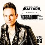 ReggaeBoot Vol 3