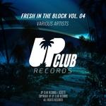 Fresh In The Block Vol 4