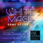 FIVE JOSEPHS-ONDREJ BEZDEK - White Mage (Front Cover)