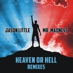 Heaven Or Hell (The Remixes)