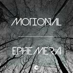 MOTIONAL - Ephemera (Front Cover)