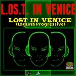 Lost In Venice (Laguna Progressive)