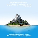 CHUCK FENDA/DEEP JAHI/DELLY RANX/MELLOQUENCE/YOMA FEARLESS - Beach Mountain Riddim (Front Cover)