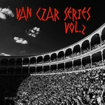 Van Czar Series Vol 2: The Best Club Music (unmixed tracks)