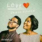Love Unparalleled - EP