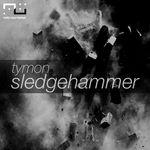 TYMON - Sledgehammer (Front Cover)