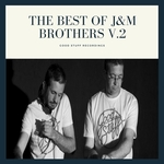 The Best Of J&M Brothers V 2