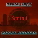 Miami 2017 House Session