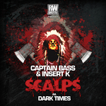 Scalps/Dark Times