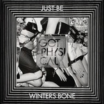 JUST BE - Winters Bone (Front Cover)