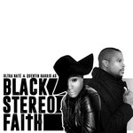 Ultra NatA© & Quentin Harris Present: Black Stereo Faith