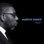 Marvin Parks (Volume 1 - The Soul Side/The Afro-Blues Side)