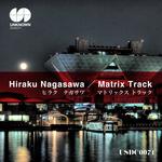 HIRAKU NAGASAWA - Matrix Track (Front Cover)