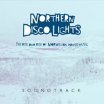 Northern Disco Lights: Soundtrack