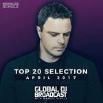 Global DJ Broadcast: Top 20 April 2017