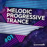 Melodic Progressive Trance #01 - Armada Music