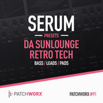 Patchworx 91: Retro Tech (Sample Pack Serum Presets)