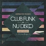 Loopmasters: Club Funk & Nu Disco (Sample Pack WAV/APPLE/REASON)