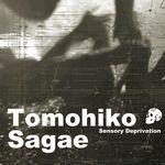 TOMOHIKO SAGAE - Sensory Deprivation (Front Cover)