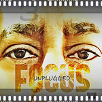 Focus Unplugged