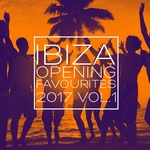 Ibiza Opening Favourites 2017 Vol 1: Selection Of Dance Music