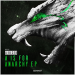 A Is For Anarchy EP