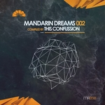 Mandarin Dreams Vol 2