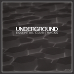 Underground Essential Club Tracks