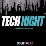 Tech Night Underground Muzik