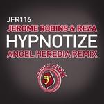 Hypnotize (Angel Heredia remix)