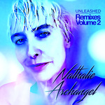 NATHALIE ARCHANGEL - Unleashed Remixes Volume 2 (Front Cover)