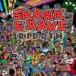 VARIOUS - Skank & Rave Riddim (Front Cover)