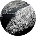 Acid Ocean EP