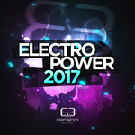 Electropower 2017/Best Of Electro & House!