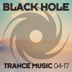 Black Hole Trance Music 04-17
