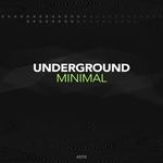 Underground Minimal