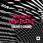 Smooth Deep House Vol 3 (Beats & Music)