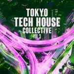Tokyo Tech House Collective Vol 3