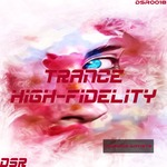 Trance High - Fidelity