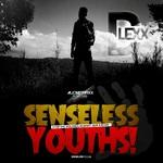 Senseless Youths