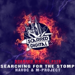 HAVOC & M-PROJECT - Searching For The Stomp (Front Cover)