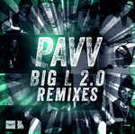 Big L 2.0 (remixes)