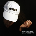 Moves/The Sound Of Uk Afrobeats (Drop 3)