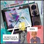 Eden (feat Planet Project)