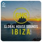 Global House Sounds: Ibiza Vol 3