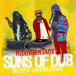 SUNS OF DUB/VARIOUS - Riddimentary: Suns Of Dub Selects Greensleeves (Front Cover)